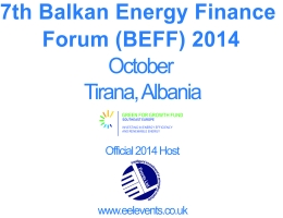 Balkan Energy Finance Forum 2014